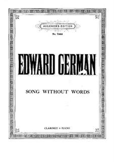 Lied ohne Worte für Klarinette und Klavier: Lied ohne Worte für Klarinette und Klavier by Edward German