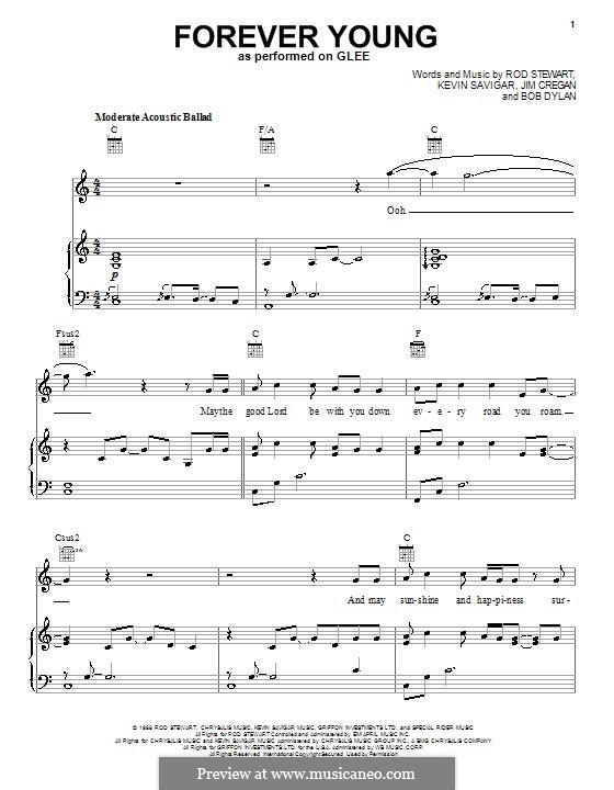 Forever Young II: Für Stimme mit Klavier oder Gitarre (Glee Cast) by Bob Dylan, Jim Cregan, Kevin Savigar, Rod Stewart