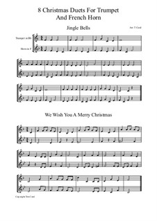 Eight Chrismas Duos or Trios: Duos for trumpet and french horn by Felix Mendelssohn-Bartholdy, Franz Xaver Gruber, Lewis Henry Redner, James Lord Pierpont, Unknown (works before 1850)