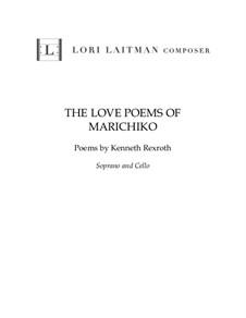 The Love Poems of Marichiko: The Love Poems of Marichiko by Lori Laitman