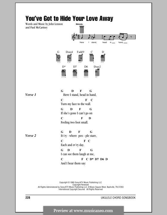 You've Got to Hide Your Love Away (The Beatles): Für Ukulele by John Lennon, Paul McCartney
