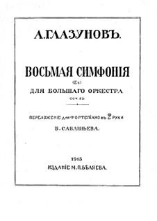 Sinfonie Nr.8 in Es-Dur, Op. 83: Bearbeitung für Klavier by Alexander Glazunov