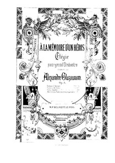 To the Memory of a Hero. Elegy, Op.8: Vollpartitur by Alexander Glazunov