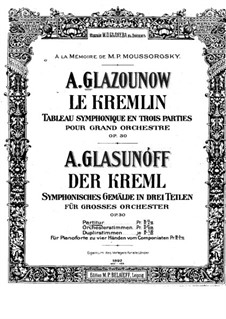 Der Kreml, Op.30: Vollpartitur by Alexander Glazunov