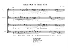 Haiku No.26 for female choir, MVWV 447: Haiku No.26 for female choir by Maurice Verheul