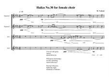 Haiku No.30 for female choir, MVWV 451: Haiku No.30 for female choir by Maurice Verheul