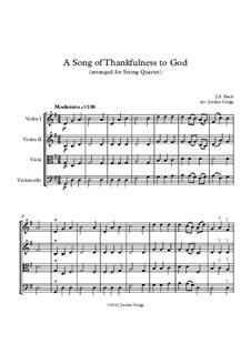 A Song of Thankfulness to God (Father, We Thank Thee): Für Streichquartett by Johann Sebastian Bach
