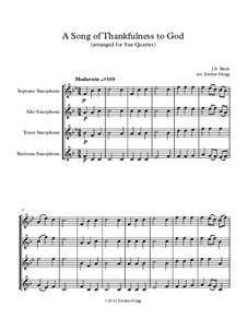 A Song of Thankfulness to God (Father, We Thank Thee): For saxophone quartet by Johann Sebastian Bach
