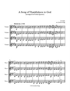 A Song of Thankfulness to God (Father, We Thank Thee): For violin quartet by Johann Sebastian Bach