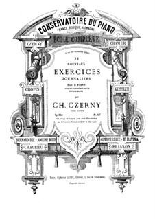 Trente-Deux Nouveaux Exercices Journaliers pou les Petites mains, Op.848: Trente-Deux Nouveaux Exercices Journaliers pou les Petites mains by Carl Czerny