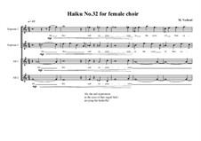 Haiku No.32 for female choir, MVWV 453: Haiku No.32 for female choir by Maurice Verheul