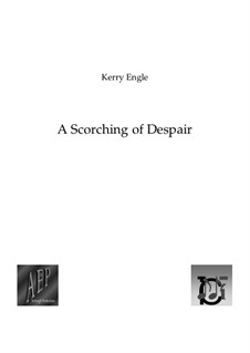 A Scorching of Despair: A Scorching of Despair by Kerry Engle