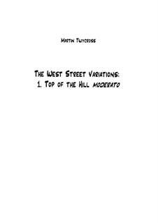 The West Street Variations: 1. Top of the Hill – full score by Martin Twycross