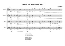 Haiku No.37 for male choir, MVWV 458: Haiku No.37 for male choir by Maurice Verheul