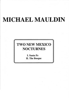Two New Mexico Nocturnes, for Piano: Two New Mexico Nocturnes, for Piano by Michael Mauldin