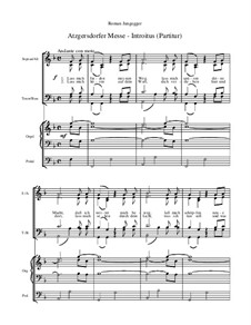 Atzgersdorfer Messe: Nr.2 Introitus (Gesamtpartitur) by Roman Jungegger