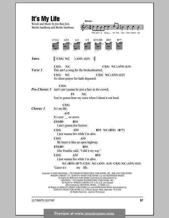 It's My Life (Bon Jovi): Text und Akkorde by Jon Bon Jovi, Max Martin, Richie Sambora