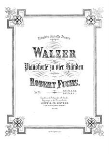 Vierundzwanzig Walzer für Klavier, vierhändig, Op.25: Erste und zweite Stimme by Robert Fuchs