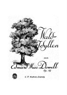 Wald-Idyllen, Op.19: Vollständiger Satz by Edward MacDowell