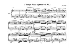 5 Simple pieces for piano: Eighth book No.2, MVWV 719 by Maurice Verheul