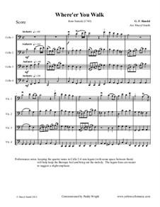 Semele, HWV 58: Where'er You Walk, for four cellos (intermediate cello quartet) by Georg Friedrich Händel