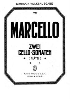 Sechs Sonaten für Cello und Basso Continuo, Op.2: Sonaten Nr.1, 4, für Cello und Klavier by Benedetto Marcello
