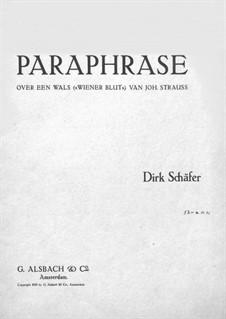 Paraphrase über Walzer 'Wiener Blut' von J. Strauss: Für Klavier by Dirk Schäfer
