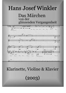 Das Märchen von der glänzenden Vergangenheit (Trio): Das Märchen von der glänzenden Vergangenheit (Trio) by Hans Josef Winkler