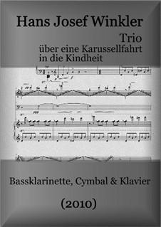 Trio über eine Karussellfahrt in die Kindheit: Trio über eine Karussellfahrt in die Kindheit by Hans Josef Winkler