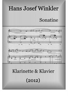 Sonate (2012): Für Klarinette und Klavier by Hans Josef Winkler