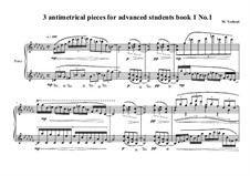 3 antimetrical piano pieces for advanced students: Piece No.1, book I, MVWV 360 by Maurice Verheul