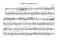5 Simple pieces for piano: Eighth book No.4, MVWV 721 by Maurice Verheul