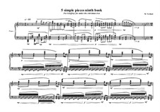 5 Simple pieces for piano: Ninth book No.1, MVWV 724 by Maurice Verheul
