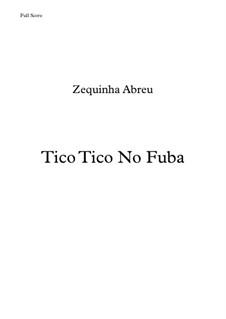 Tico-Tico no fubá: Für Streichquartett by Zequinha de Abreu