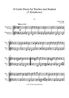 10 Little Duets for Teacher and Student: For two xylophones by Jordan Grigg