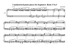 3 antimetrical piano pieces for beginners: Piece No.3, book II, MVWV 359 by Maurice Verheul