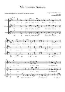 Maremma Amara (Italian Folksong) for SSA voices: Maremma Amara (Italian Folksong) for SSA voices by folklore