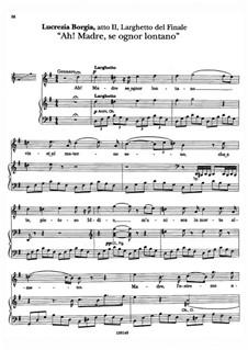 Lucrezia Borgia: Ah! Madre se ognor lontano, for voice and piano by Gaetano Donizetti