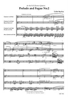 Prelude and Fugue No.2 for clarinet quartet, B152: Prelude and Fugue No.2 for clarinet quartet by Colin Bayliss
