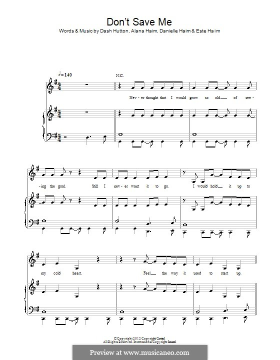 Don't Save Me (Haim): Für Stimme und Klavier (oder Gitarre) by Alana Haim, Danielle Haim, Dash Hutton, Este Haim