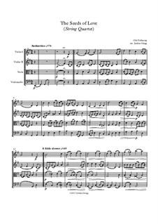 The Seeds of Love: Für Streichquartett by Unknown (works before 1850)