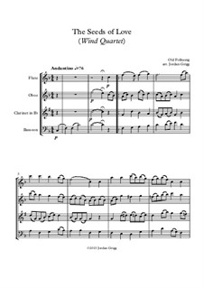 The Seeds of Love: For wind quartet by Unknown (works before 1850)