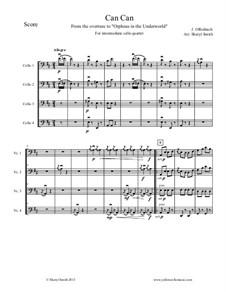 Cancan: For intermediate cello quartet (four cellos) by Jacques Offenbach