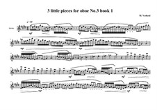 3 Little pieces for Oboe: Piece No.3, book I, MVWV 570 by Maurice Verheul