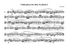 3 Little pieces for Oboe: Piece No.2, book II, MVWV 572 by Maurice Verheul