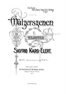 Walzerszenen für Klavier, Op.45: Walzerszenen für Klavier by Sigfrid Karg-Elert