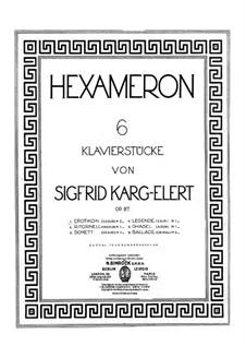 Hexameron, Op.97: Hexameron by Sigfrid Karg-Elert