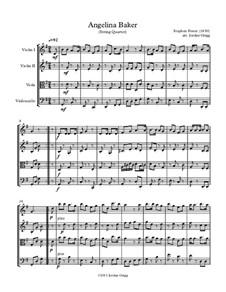 Angelina Baker: Für Streichquartett by Stephen Foster
