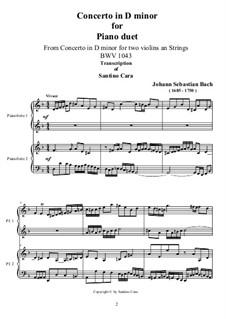 Doppelkonzert für zwei Violinen, Streicher und Basso Continuo in d-Moll, BWV 1043: Movement I. Transcriptions for piano duet by Johann Sebastian Bach