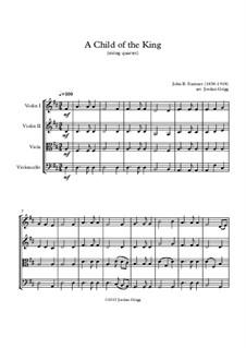 A Child of the King: Für Streichquartett by John Sumner